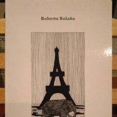 Libros de segunda mano: ROBERTO BOLAÑO. LA SENDA DE LOS ELEFANTES. PRIMERA EDICIÓN RARA Y BUSCADA. Lote 110475927