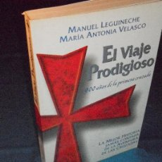 Libros de segunda mano: MANUEL LEGUINECHE, EL VIAJE PRODIGIOSO · ALFAGUARA, 1995 · . Lote 110484971