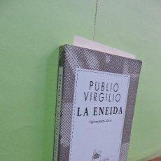 Libros de segunda mano: LA ENEIDA. VIRGILIO, PUBLIO. COL. AUSTRAL. ED. ESPASA-CALPE. MADRID 1997. 21ª EDICIÓN. Lote 110510755