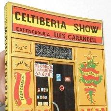 CELTIBERIA SHOW - LUIS CARANDELL