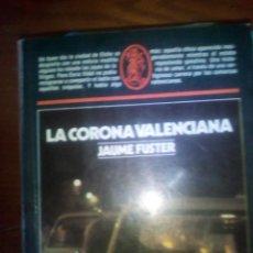 Libros de segunda mano: LA CORONA VALENCIANA - JAUME FUSTER. Lote 110887931