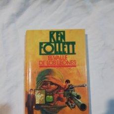 Libros de segunda mano: EL VALLE DE LOS LEONES KEN FOLLET. Lote 110910942