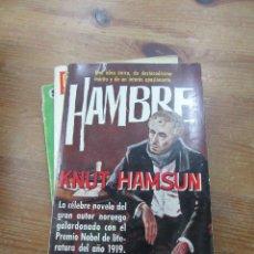 Libri di seconda mano: LIBRO HAMBRE KNUT HAMSUN 1962 PLAZA Y JANES L-5798-741. Lote 136859117