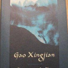 Libros de segunda mano: GAO XINGJIAN- LA MONTAÑA DEL ALMA. Lote 111179583