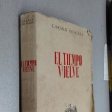 Libros de segunda mano - EL TIEMPO VUELVE / CARMEN DE ICAZA / MADRID 1945 - 111215463