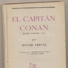Libros de segunda mano: EL CAPITÁN CONAN POR ROGER VERCEL. EDITORIAL TARTESSOS 1943.. Lote 142425306