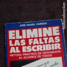 Libros de segunda mano: ELIMINES LAS FALTAS AL ESCRIBIR EDICIONES RIONEGRO. Lote 111275763
