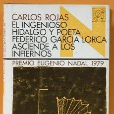 Libros de segunda mano: EL INGENIOSO HIDALGO Y POETA FEDERICO GARCIA LORCA ASCIENDE A LOS CIELOS. Lote 111538667