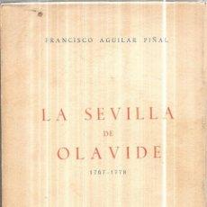 Libros de segunda mano: LA SEVILLA DE OLAVIDE 1767-1778. FRANCISCO AGUILAR PIÑAL. 1966.. Lote 111572975