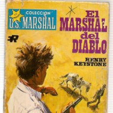 Libros de segunda mano: U.S. MARSHAL. Nº 373. EL MARSHAL DEL DIABLO. HENRY KEYSTONE. ROLLAN. (ST/C67). Lote 111765671