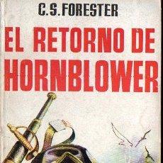 Libri di seconda mano: FORESTER : EL RETORNO DE HORNBLOWER (ALCOTÁN, 1957). Lote 111804603