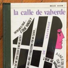 Libros de segunda mano: MAX AUB: LA CALLE DE VALVERDE . Lote 111814023