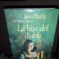 Libros de segunda mano: LA HIJA DEL DIABLO-JEAN PLAIDY (VICTORIA HOLT)-CÍRCULO DE LECTORES. Lote 111830802