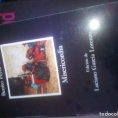 Livres d'occasion: MISERICORDIA-BENITO PEREZ GALDOS-EDICION LUCIANO GARCIA LORENZO-CATEDRA-1982. Lote 111871815