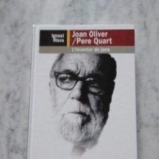 Libros de segunda mano: JOAN OLIVER/ PERE QUART. L'INVENTOR DE JOCS. Lote 112108767