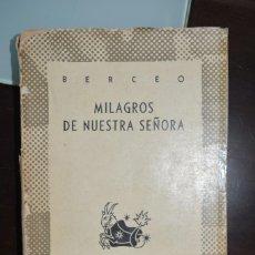 Libros de segunda mano: MILAGROS DE NUESTRA SEÑORA, 1947. AUSTRAL. AUTOR: BERCEO. Lote 112122443
