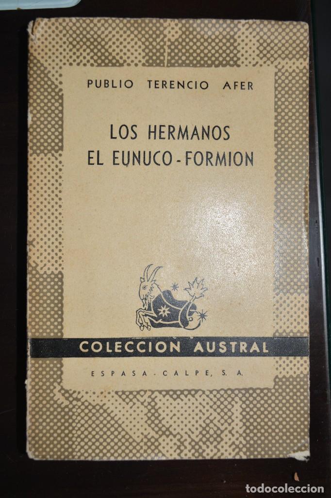 LOS HERMANOS EL EUNUCO - FORMION. 1947. PRIMERA EDICION. AUSTRAL. AUTOR: PUBLIO TERENCIO AFER (Libros de Segunda Mano (posteriores a 1936) - Literatura - Narrativa - Otros)