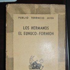 Libros de segunda mano: LOS HERMANOS EL EUNUCO - FORMION. 1947. PRIMERA EDICION. AUSTRAL. AUTOR: PUBLIO TERENCIO AFER. Lote 112130711