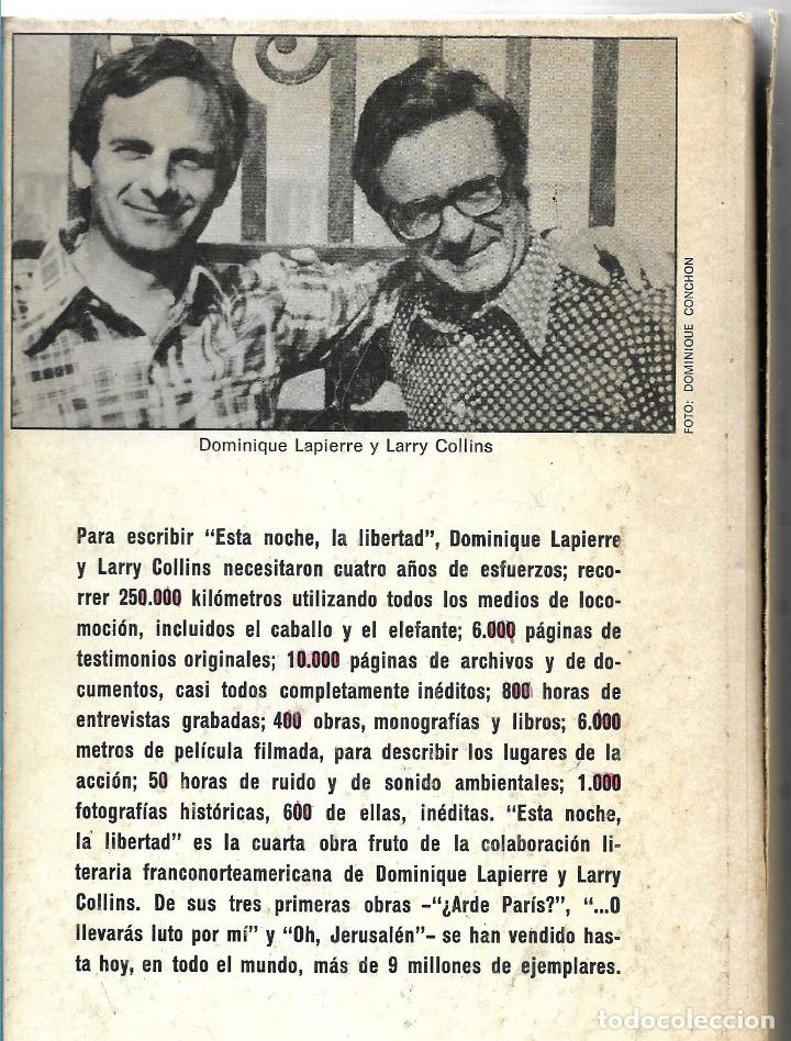 Libros de segunda mano: ESTA NOCHE LA LIBERTAD - DOMINIQUE LAPIERRE Y LARRY COLLINS - PLAZA & JANÉS 1975 - TAPA DURA - Foto 2 - 112307203