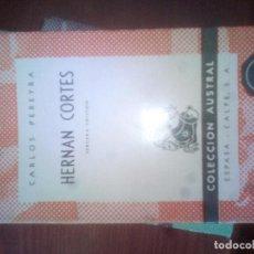 Libros de segunda mano: HERNAN CORTES. - CARLOS PEREYRA. COLECCION AUSTRAL. ESPASA CALPE Nº 236. Lote 112396011