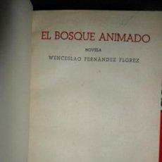 Libros de segunda mano: EL BOSQUE ANIMADO, WENCESLAO FERNÁNDEZ FLOREZ, ED. LIBRERÍA GENERAL, ZARAGOZA, . Lote 112542503