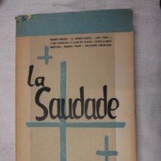 Libros de segunda mano: GALICIA - LA SAUDADE - VV. AA - EDI GALAXIA 1ª 1953 198PAG 24.5CM, EJEMPLAR INTONSO.. Lote 112550903