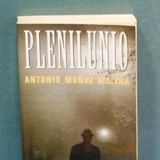 Libros de segunda mano: PLENILUNIO. ANTONIO MUÑOZ MOLINA. Lote 112602875