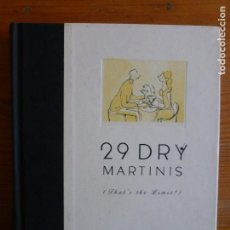 Libros de segunda mano: 29 DRY MARTINIS VVAA PUBLICADO POR EDHASA (1999) 220PP. Lote 112843567
