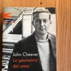 Libros de segunda mano: LA GEOMETRÍA DEL AMOR. JOHN CHEEVER. PRÓLOGO Y NOTAS DE RODRIGO FRESÁN. EMECÉ. PRIMERA EDICIÓN 2002.. Lote 112897071