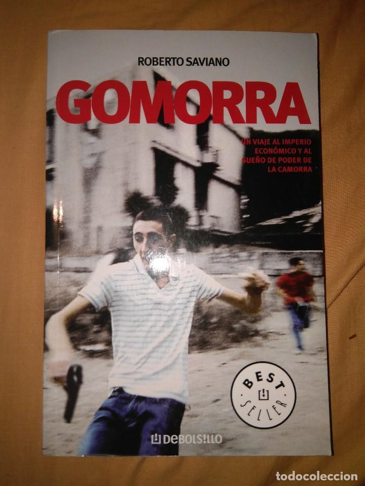 GOMORRA POLITICA INTERNACIONAL MAFIA NAPOLES ROBERTO SAVIANO LA CAMORRA (Libros de Segunda Mano (posteriores a 1936) - Literatura - Narrativa - Otros)