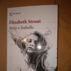 Libros de segunda mano: ELISABERTH STROUT AMI E ISABELLE SEIX BARRAL NUEVO . Lote 112918419