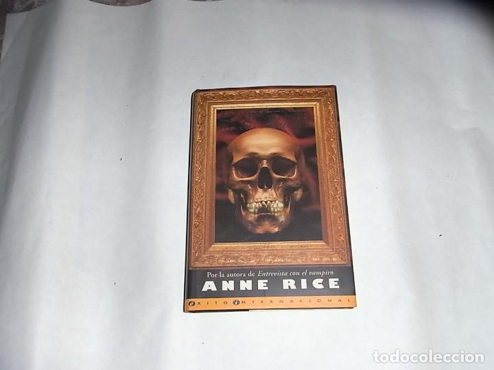 ANNE RICE. EL SIRVIENTE DE LOS HUESOS, EDICIONES B (Libros de Segunda Mano (posteriores a 1936) - Literatura - Narrativa - Otros)