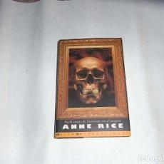 Libros de segunda mano: ANNE RICE. EL SIRVIENTE DE LOS HUESOS, EDICIONES B. Lote 112949295