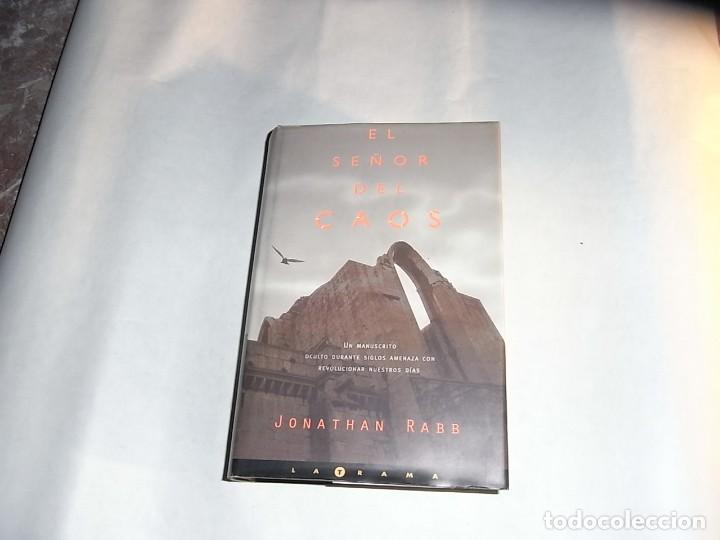 JONATHAN RABB, EL SEÑOR DEL CAOS, EDICIONES B (Libros de Segunda Mano (posteriores a 1936) - Literatura - Narrativa - Otros)