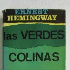 Livros em segunda mão: LAS VERDES COLINAS DE ÁFRICA (ERNEST HEMINGWAY). LUÍS DE CARALT, 1964. Lote 112963567