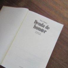 Libros de segunda mano: LIBRO DEUDA DE HONOR TOM CLANCY 1995 PLANETA L-17376. Lote 112965287
