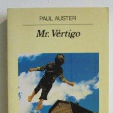 MR. VÉRTIGO - PAUL AUSTER - EDITORIAL ANAGRAMA, 1995 - 5ª EDICIÓN - MUY BUEN ESTADO, DEDICADO
