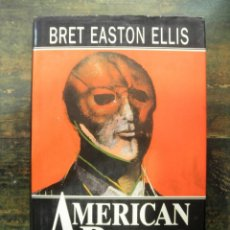 Libros de segunda mano: AMERICAN PSYCHO (CATALÀ); BRET EASTON ELLIS; EDICIONES B, 1994 (1A EDICIÓ). Lote 112977175