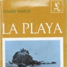 Libros de segunda mano: LA PLAYA, DE CESARE PAVESE. Lote 112998363