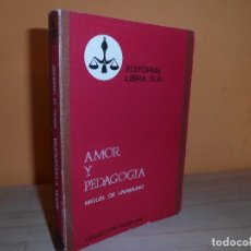 Libros de segunda mano: AMOR Y PEDAGOGIA / MIGUEL DE UNAMUNO. Lote 112998491