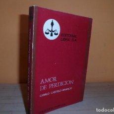 Libros de segunda mano: AMOR DE PERDICION / CAMILO CASTELO-BRANCO. Lote 112998655
