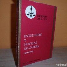 Libros de segunda mano: ENTREMESES Y NOVELAS ESCOGIDAS / CERVANTES. Lote 112998763