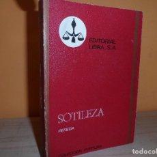 Libros de segunda mano: SOTILEZA / JOSE MARIA DE PEREDA. Lote 112998915