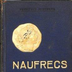 Libros de segunda mano: NAUFRECS - PRUDENCI BERTRANA - BIBLIOTECA EL POBLE CATALÀ. Lote 112999550