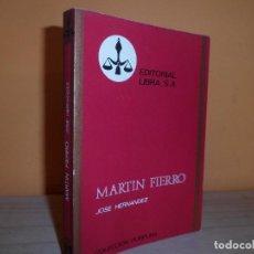 Libros de segunda mano: MARTIN FIERRO / JOSE HERNANDEZ PUYRREDON. Lote 112999607
