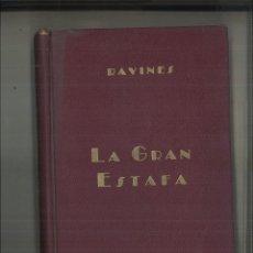 Libros de segunda mano: LA GRAN ESTAFA. EUDOCIO RAVINES. Lote 113000135