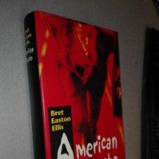 Libros de segunda mano: AMERICAN PSYCHO / BRET EASTON ELLIS / CÍRCULO DE LECTORES. Lote 113000471