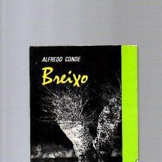 Libros de segunda mano: ALFREDO CONDE - BREIXO - EDICIONES CÁTEDRA 1981. Lote 113006907