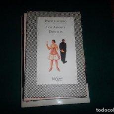 Libros de segunda mano: ITALO CALVINO, LOS AMORES DIFICILES. TUSQUETS EDITORES 1997. Lote 113026407