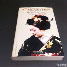 Libros de segunda mano: MINEKO IWASAKI. VIDA DE UNA GEISHA. LA VERDADERA HISTORIA. ED. EDICIONES B, 2002. Lote 113029803